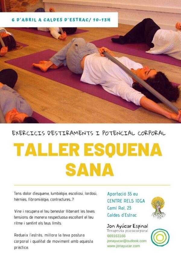 Taller esquena Jon Ayúcar | RELS IOGA | yoga, terapias, nutrición | Caldes d'Estrac (Caldetes) Maresme (Barcelona)