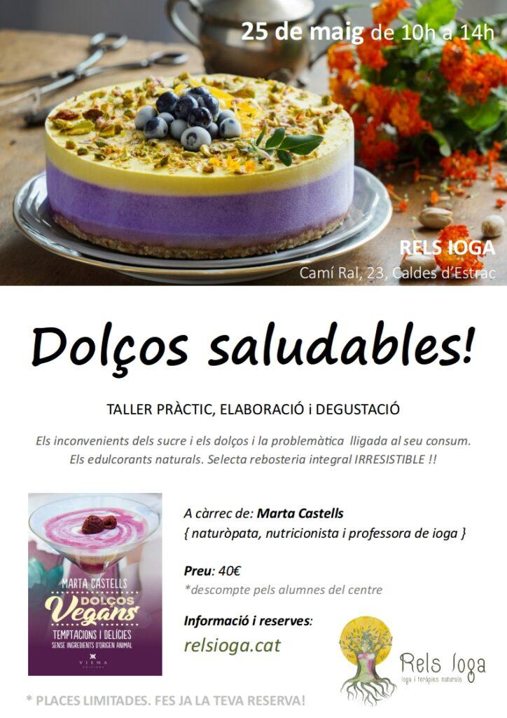 Taller dolços saludables | RELS IOGA | yoga, terapias, nutrición | Caldes d'Estrac (Caldetes) Maresme (Barcelona)