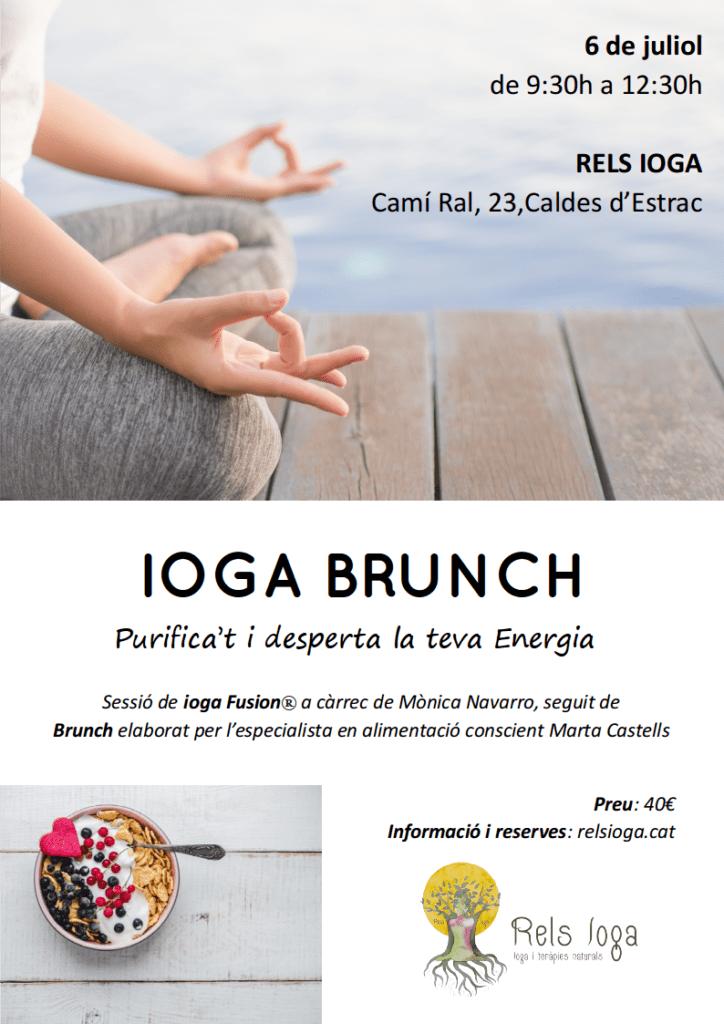 Ioga Brunch | RELS IOGA | yoga, terapias, nutrición | Caldes d'Estrac (Caldetes) Maresme (Barcelona)