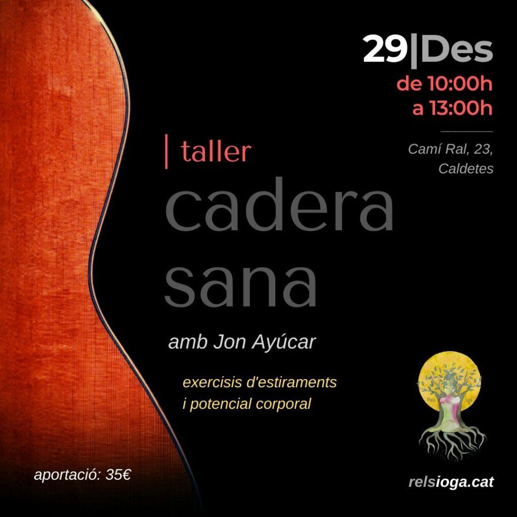 Cadera Sana Jon Ayúcar | RELS IOGA | yoga, terapias, nutrición | Caldes d'Estrac (Caldetes) Maresme (Barcelona)
