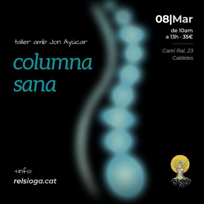 Columna sana | Jon Ayúcar | RELS IOGA | yoga, terapias, nutrición | Caldes d'Estrac (Caldetes) Maresme (Barcelona)